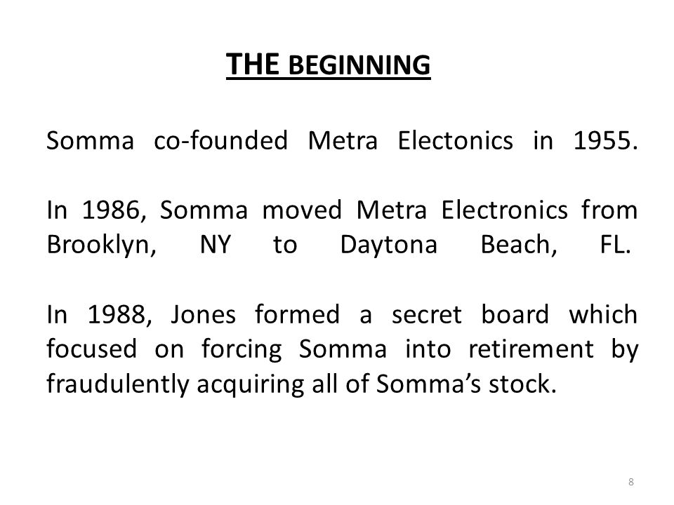 Somma's wife, Rosemary had in her possession all the Metra Electronics shares of stock that was being held in the Somma Family Trust Fund.