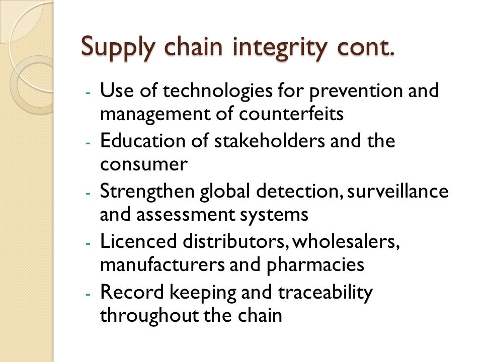 Supply chain integrity cont.