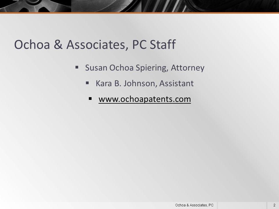 Ochoa & Associates, PC Staff  Susan Ochoa Spiering, Attorney  Kara B.