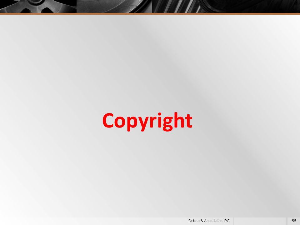 Copyright 55Ochoa & Associates, PC