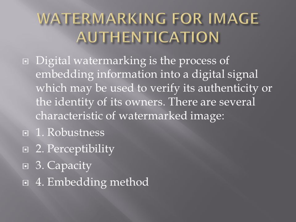  The digital watermark, unlike the printed visible stamp watermark, is designed to be invisible to viewers.
