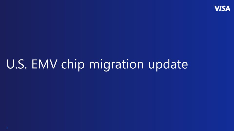 3 U.S. EMV chip migration update