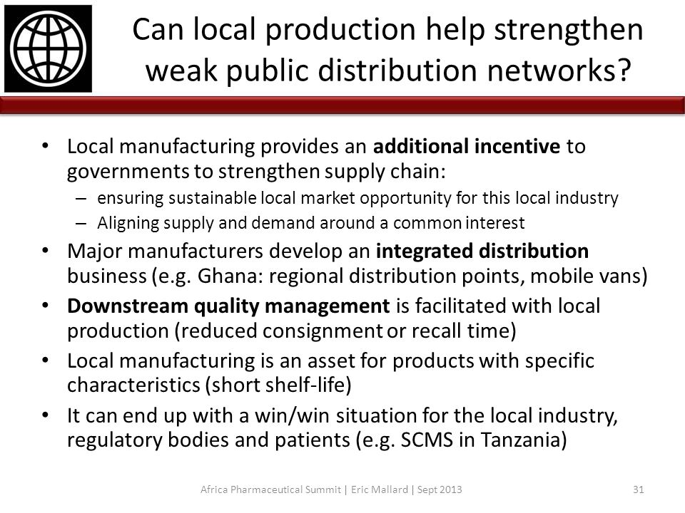 Can local production help strengthen weak public distribution networks? Local manufacturing provides an additional incentive to governments to strengt