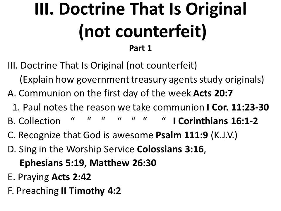 III. Doctrine That Is Original (not counterfeit) Part 1 III.
