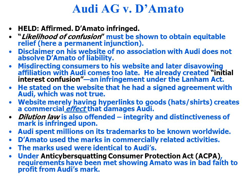 Audi AG v. D'Amato HELD: Affirmed. D'Amato infringed.