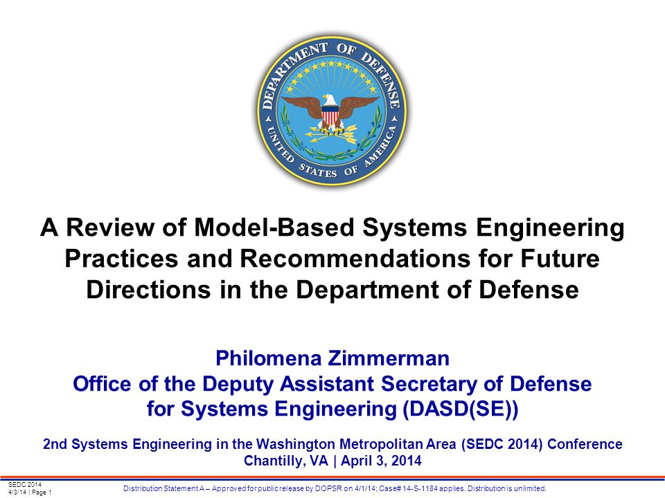 SEDC 2014 4/3/14 | Page 1 Distribution Statement A – Approved for public release by DOPSR on 4/1/14; Case# 14-S-1184 applies.
