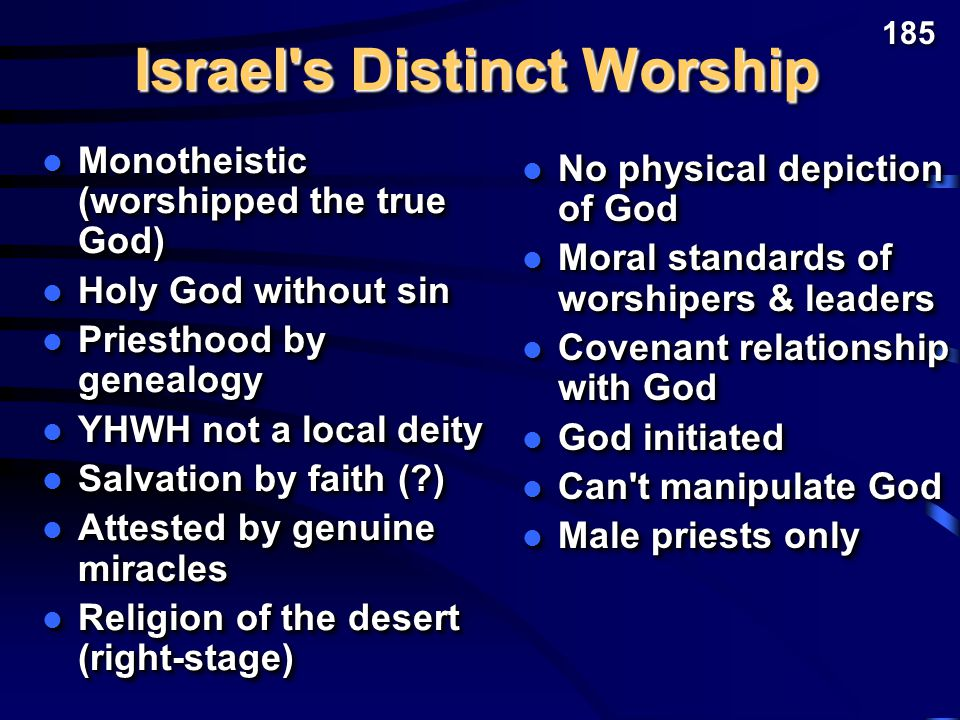 How was Israel s religion distinct from these other religions of the OT era.