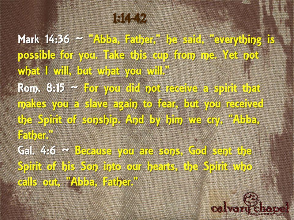 Mark 14:36 ~