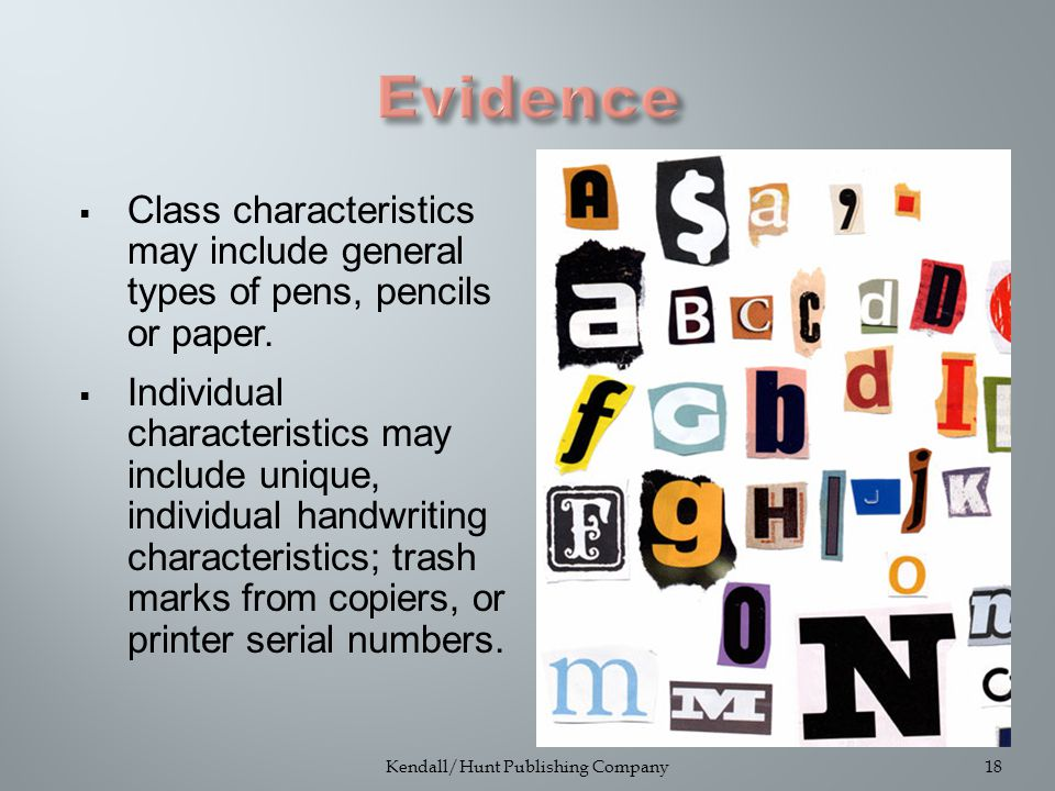  Class characteristics may include general types of pens, pencils or paper.