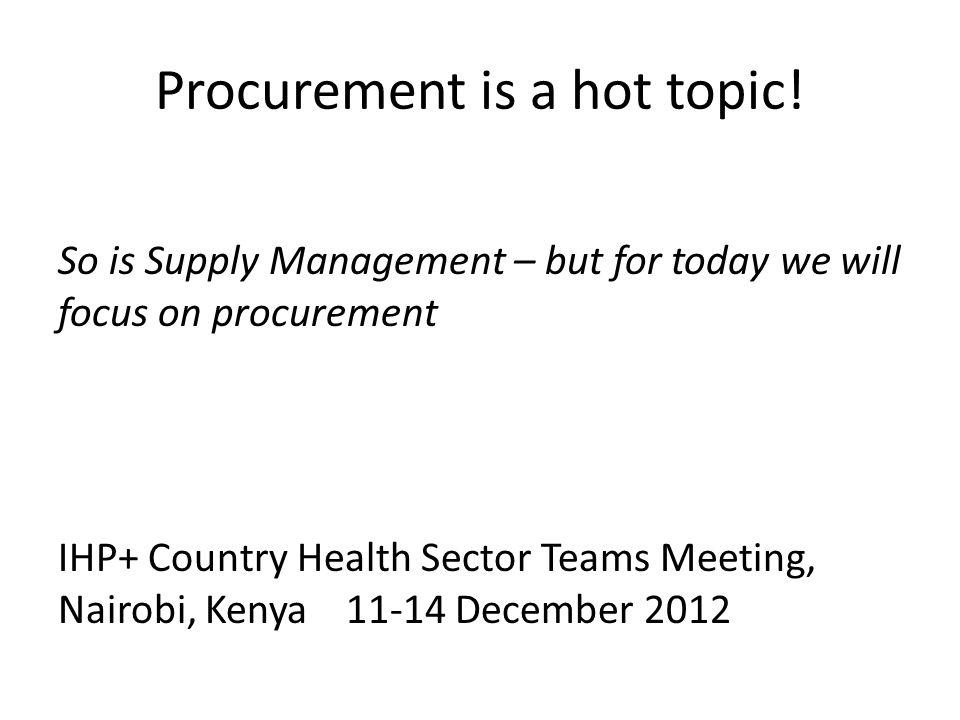 Procurement is a hot topic.