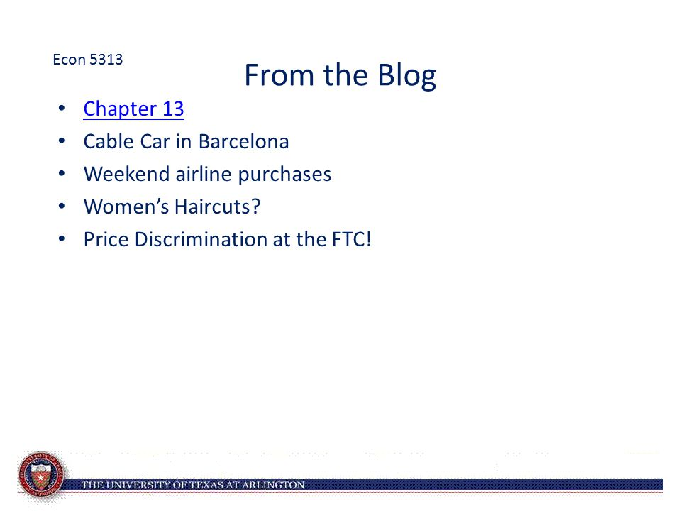 From the Blog Chapter 13 Cable Car in Barcelona Weekend airline purchases Women's Haircuts? Price Discrimination at the FTC! Econ 5313