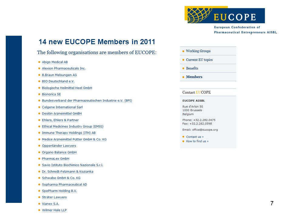 77 14 new EUCOPE Members in 2011