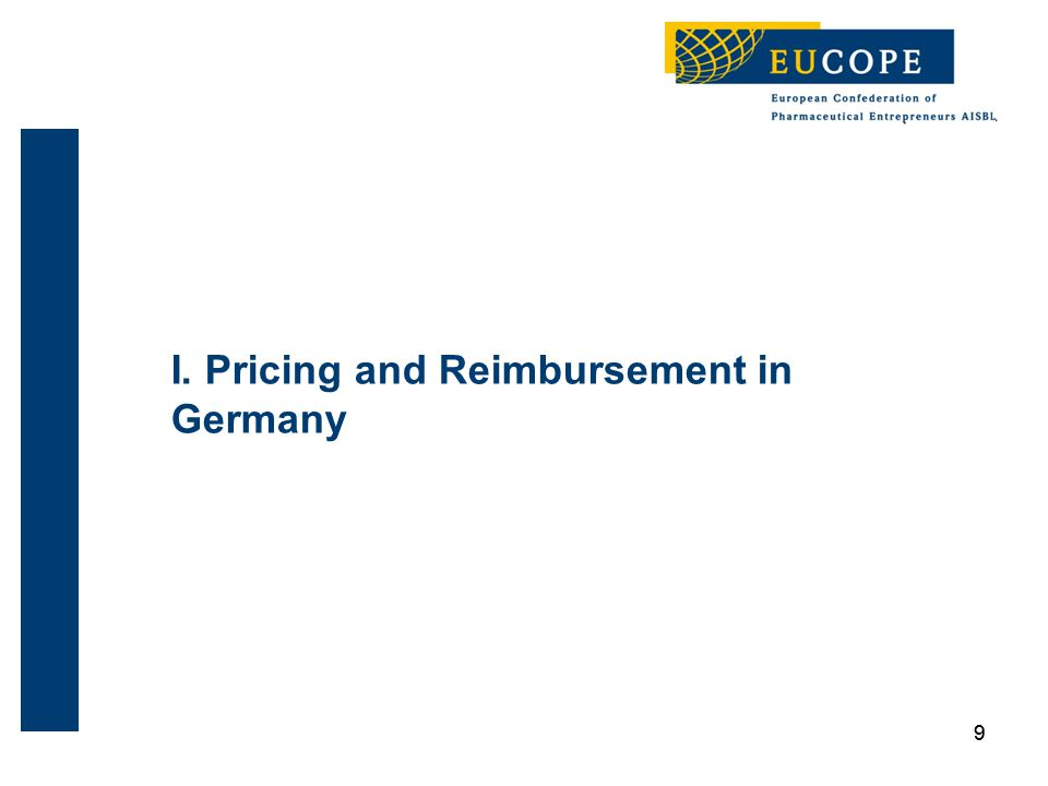 99 I. Pricing and Reimbursement in Germany