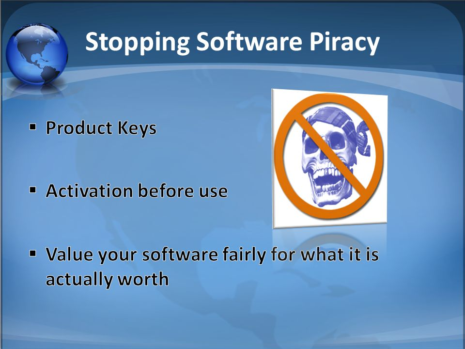 Stopping Software Piracy