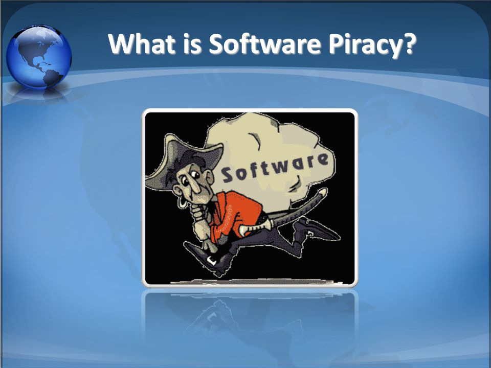 What is Software Piracy?