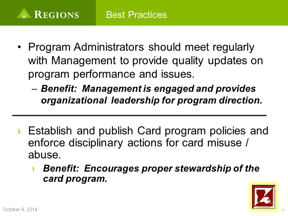 Commercial Card Best Practices ›Establish and publish Card program policies and enforce disciplinary actions for card misuse / abuse.