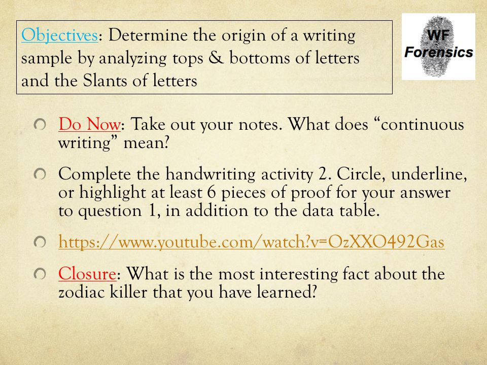 """Do Now: Take out your notes. What does """"continuous writing"""" mean? Complete the handwriting activity 2. Circle, underline, or highlight at least 6 piec"""