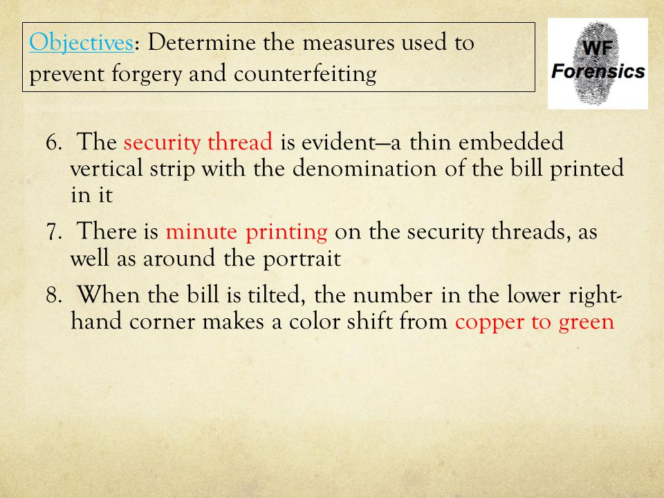 6. The security thread is evident—a thin embedded vertical strip with the denomination of the bill printed in it 7. There is minute printing on the se