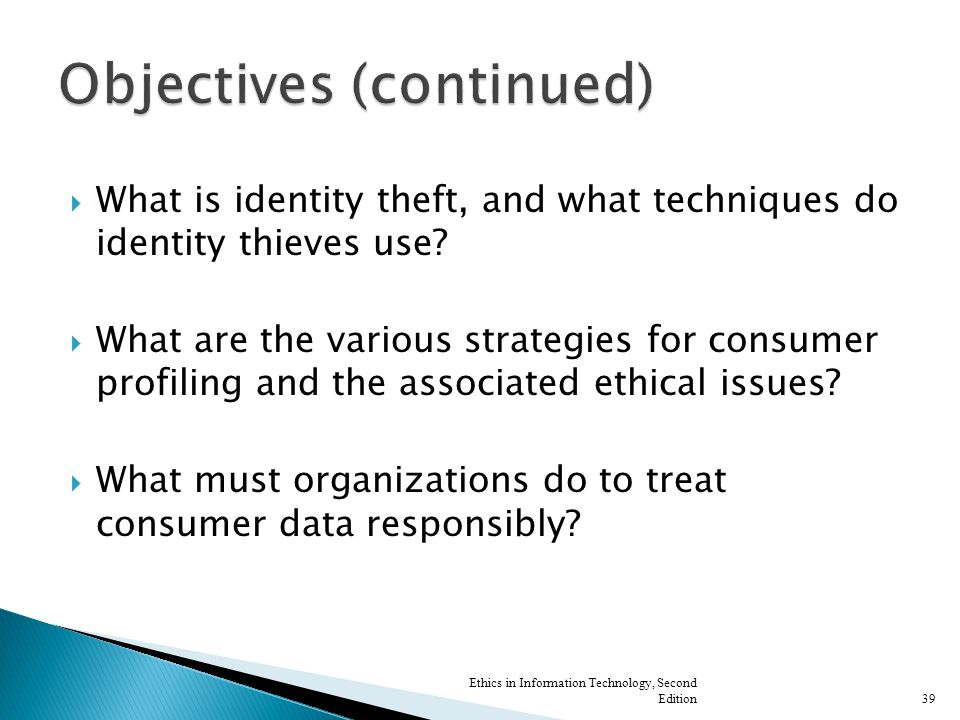  What is identity theft, and what techniques do identity thieves use.