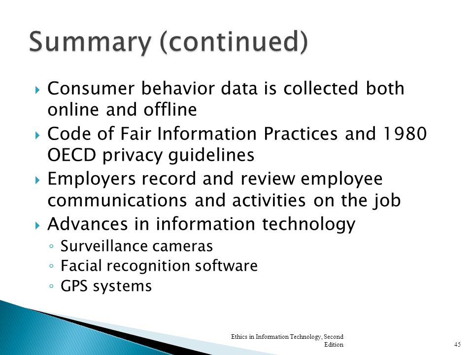  Consumer behavior data is collected both online and offline  Code of Fair Information Practices and 1980 OECD privacy guidelines  Employers record