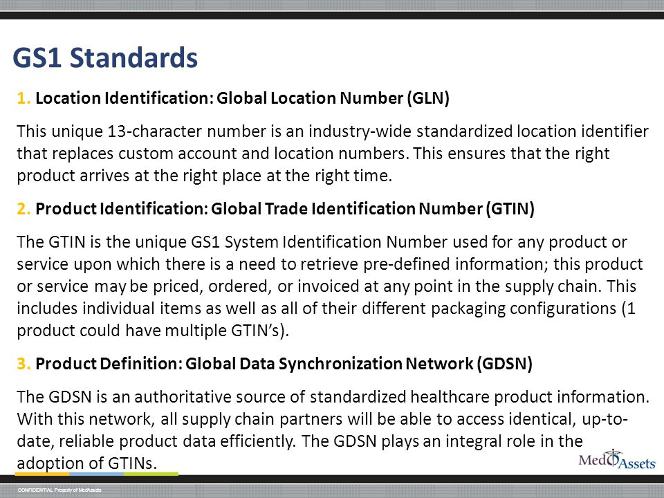 CONFIDENTIAL Property of MedAssets GS1 Standards 1.