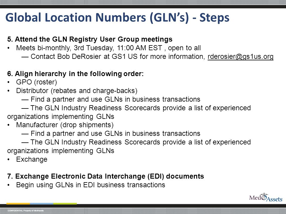 CONFIDENTIAL Property of MedAssets Global Location Numbers (GLN's) - Steps 5.