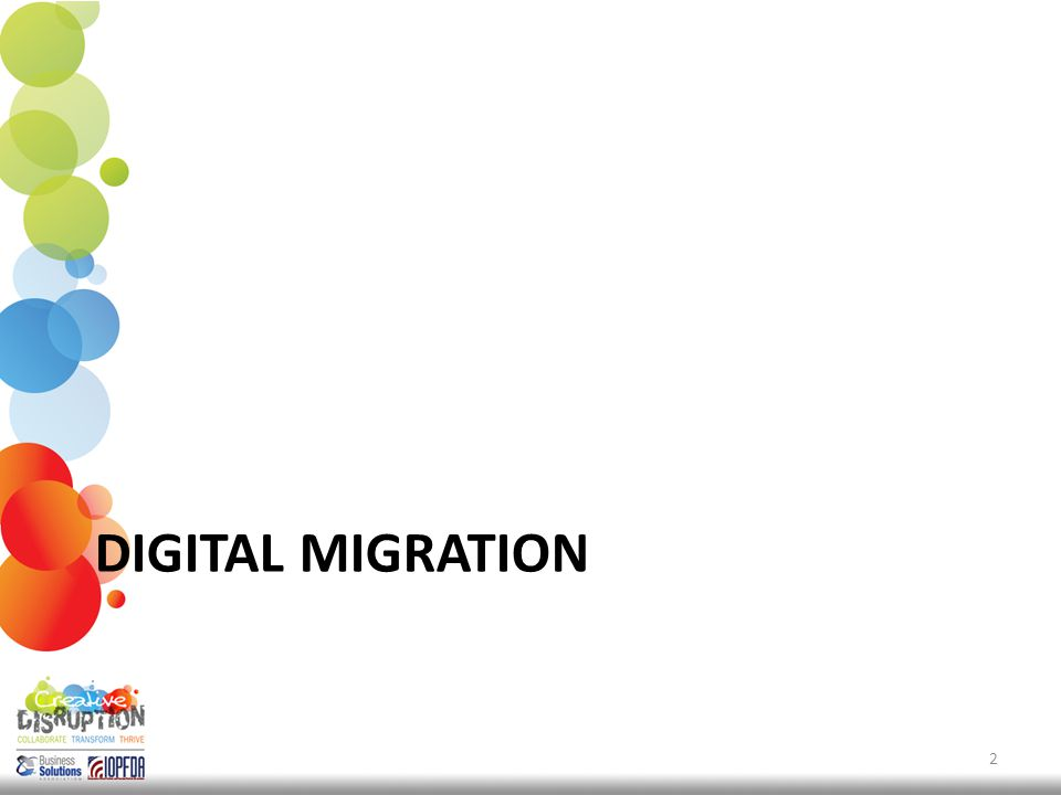DIGITAL MIGRATION 2