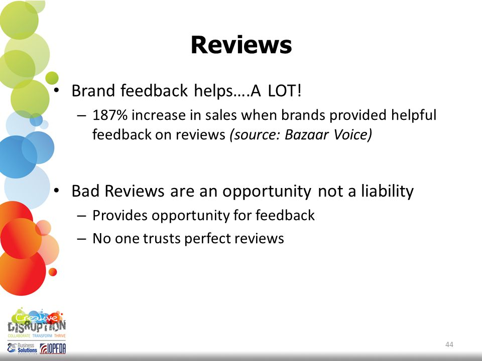 Reviews Brand feedback helps….A LOT.