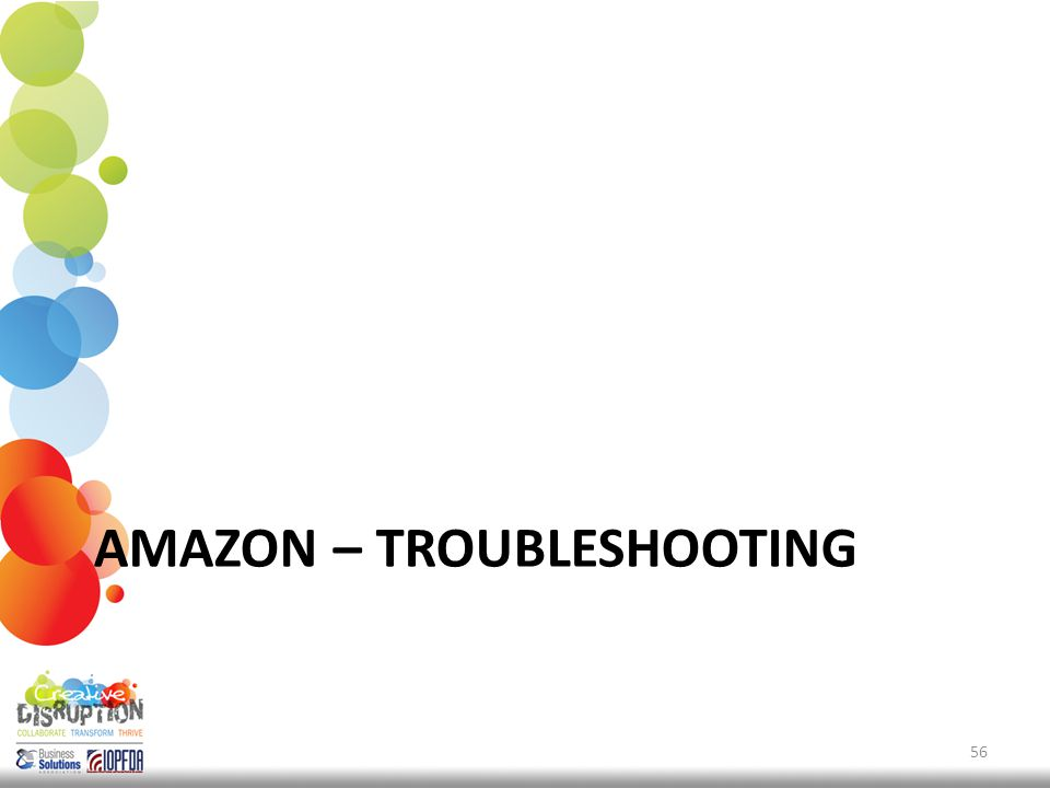 AMAZON – TROUBLESHOOTING 56