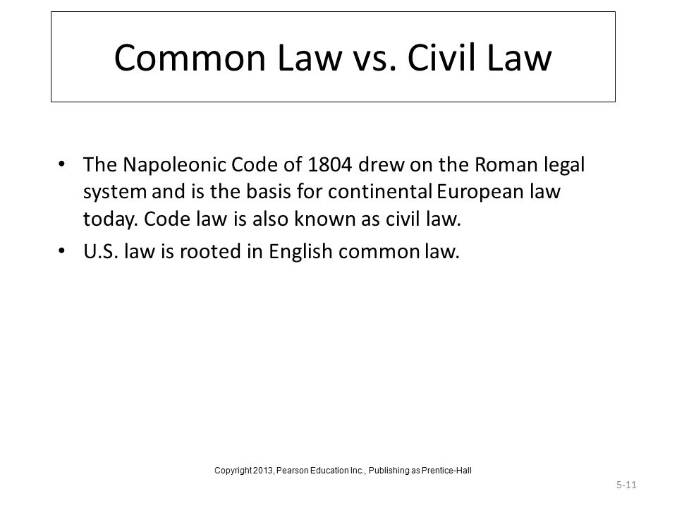 5-11 Common Law vs.