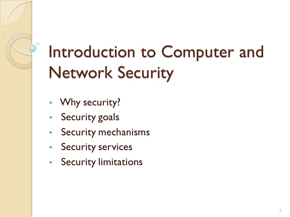 Introduction to Computer and Network Security Why security.