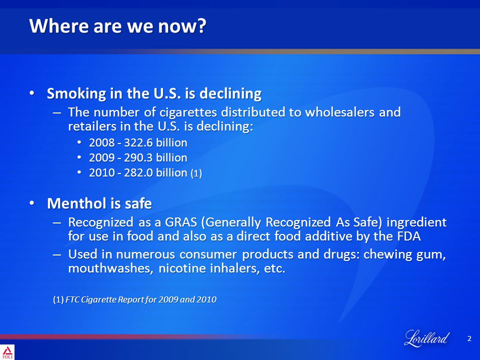 2 Where are we now? Smoking in the U.S. is declining Smoking in the U.S. is declining – The number of cigarettes distributed to wholesalers and retail