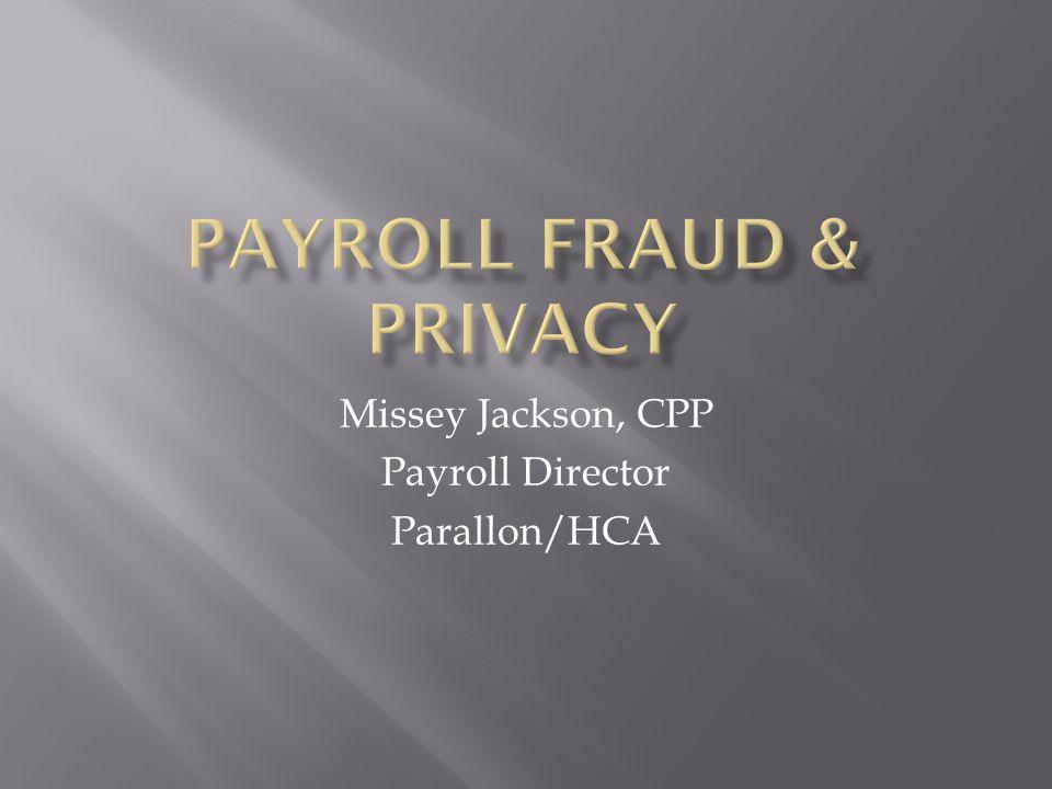 Missey Jackson, CPP Payroll Director Parallon/HCA