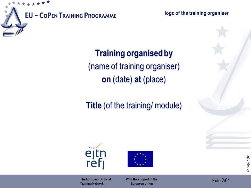 Slide 23/64 © copyright 3.1.5.Structure 3.1. EUROPOL > Module 5: police cooperation > 3.
