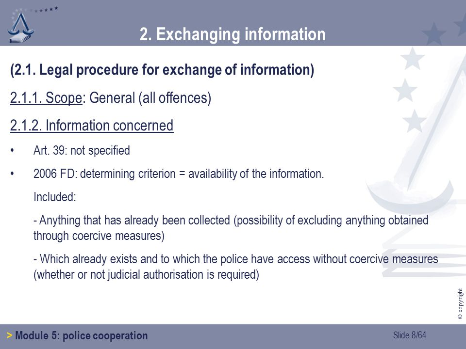 Slide 59/64 © copyright 3.6.Cooperation in border areas > Module 5: police cooperation > 3.
