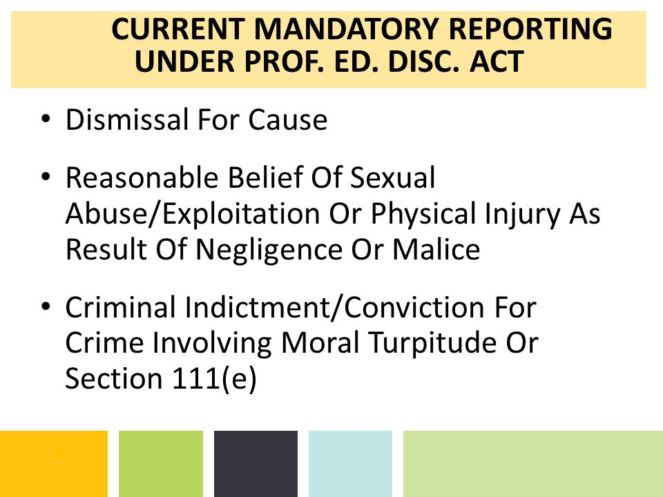 Dismissal For Cause Reasonable Belief Of Sexual Abuse/Exploitation Or Physical Injury As Result Of Negligence Or Malice Criminal Indictment/Conviction