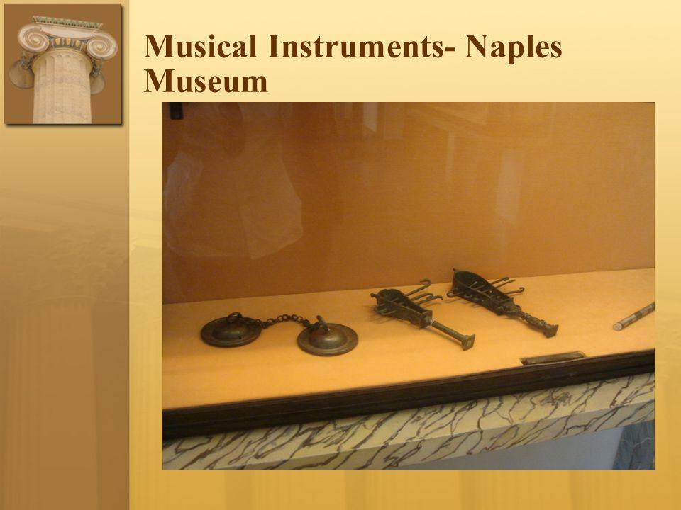 Musical Instruments- Naples Museum