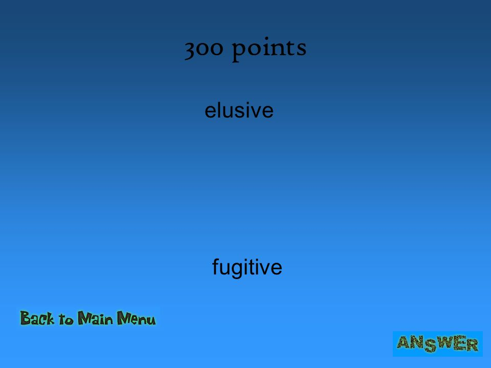300 points elusive fugitive