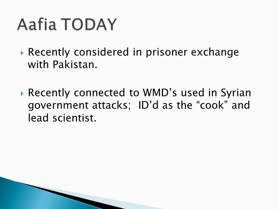  Recently considered in prisoner exchange with Pakistan.