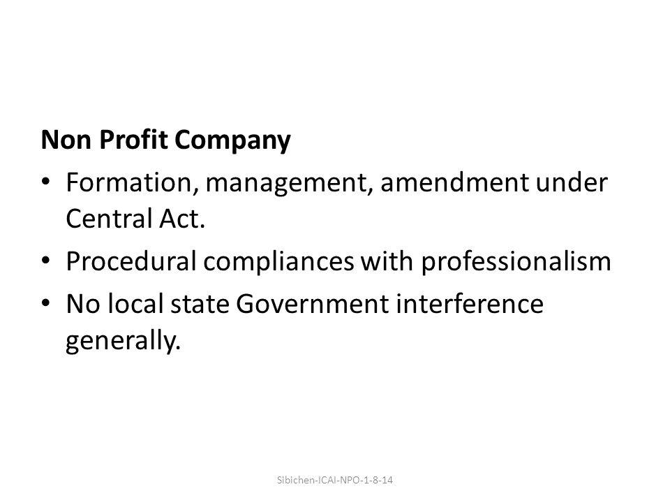 Non Profit Company Formation, management, amendment under Central Act.