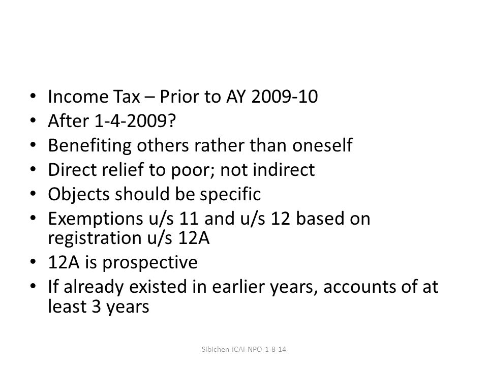 Income Tax – Prior to AY 2009-10 After 1-4-2009.