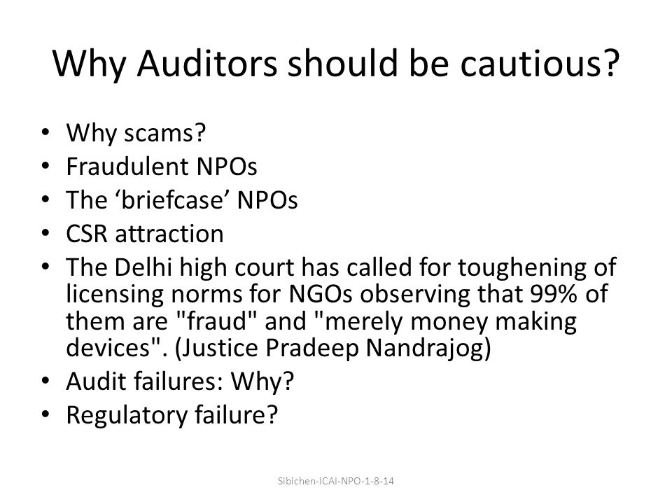 Why Auditors should be cautious. Why scams.
