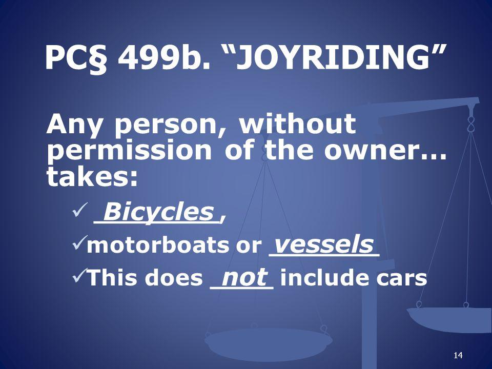 PC§ 499b.