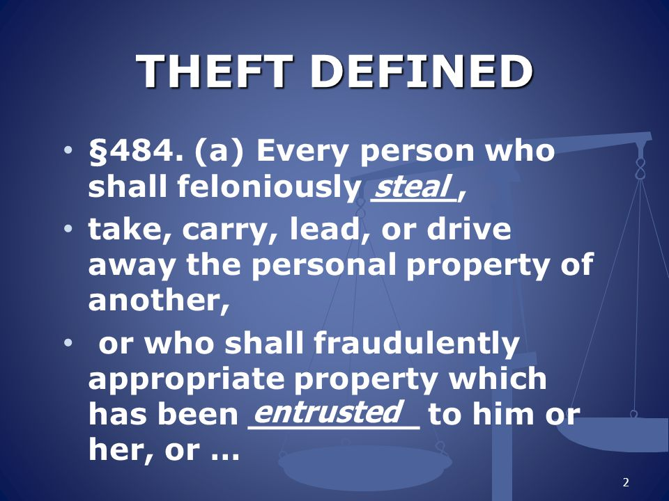THEFT DEFINED §484.