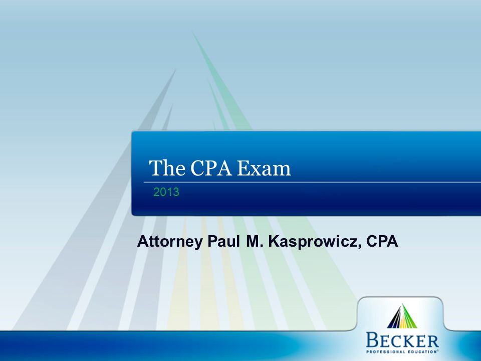 The Becker Promise If you study with Becker but do not pass the CPA Exam, you may repeat our course at no additional tuition cost if you satisfy our requirements.