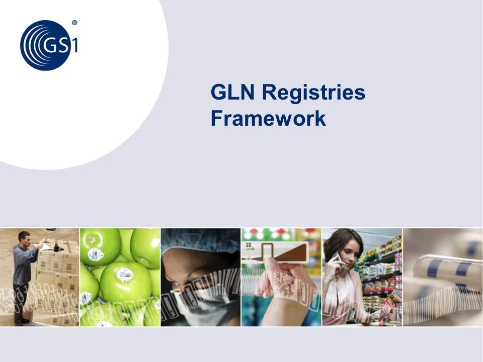 GLN Registries Framework