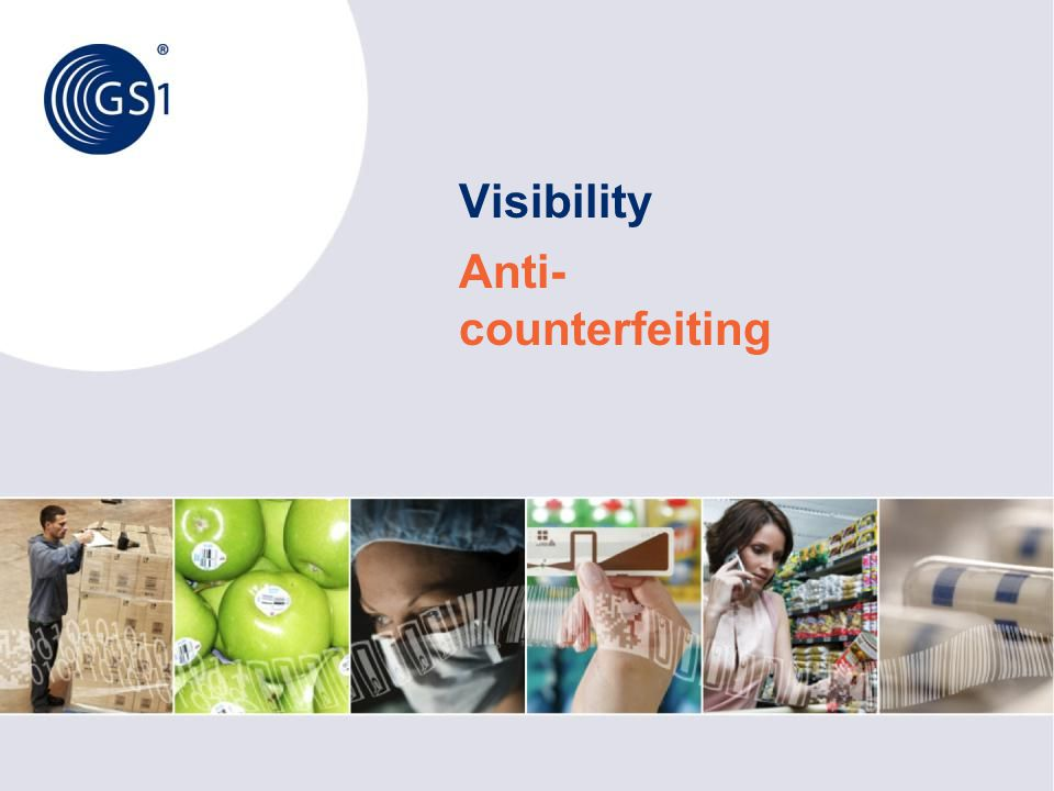 Visibility Anti- counterfeiting