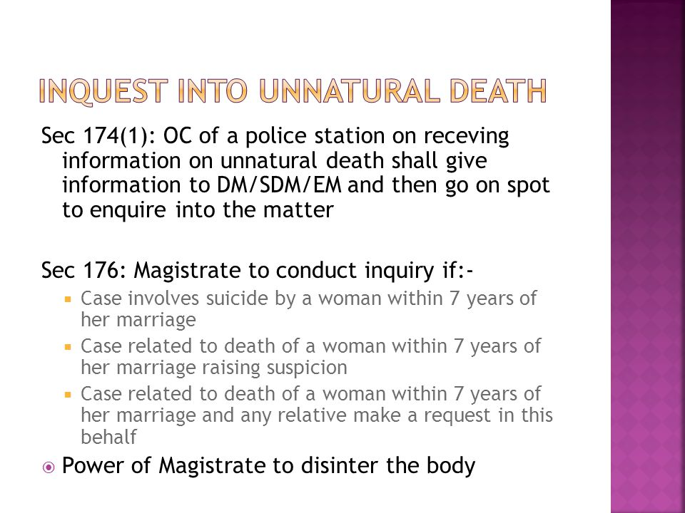 Sec 174(1): OC of a police station on receving information on unnatural death shall give information to DM/SDM/EM and then go on spot to enquire into
