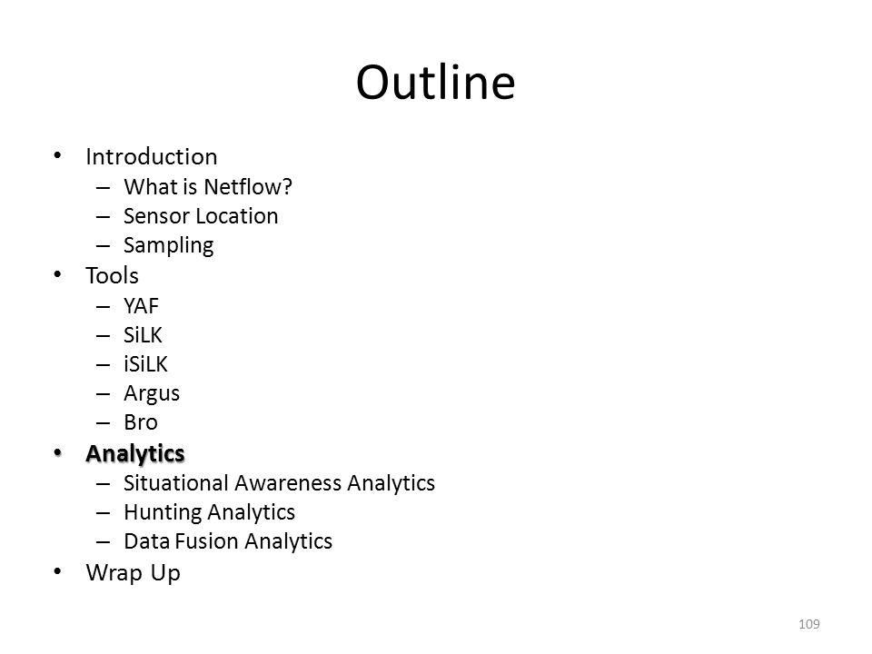 Outline Introduction – What is Netflow.