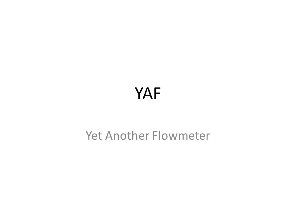 YAF Yet Another Flowmeter